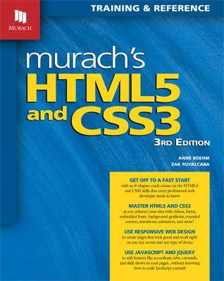 Murach S Html5 And Css3 By Zak Ruvalcaba Anne Boehm Books Forum At Coderanch